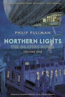 Northern Lights - The Graphic Novel Volume 1, Paperback Book