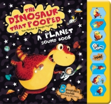 The Dinosaur That Pooped A Planet! : Sound Book, Hardback Book