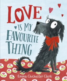Love is My Favourite Thing : A Plumdog Story, Hardback Book