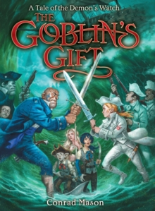 The Goblin's Gift : Tales of Fayt, Book 2, Hardback Book