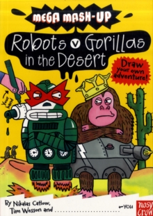 Mega Mash-Up: Robots v Gorillas in the Desert, Paperback / softback Book