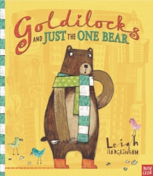 Goldilocks and Just the One Bear, Paperback / softback Book
