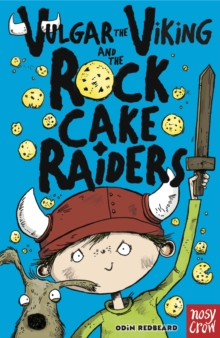 Vulgar the Viking and the Rock Cake Raiders, EPUB eBook
