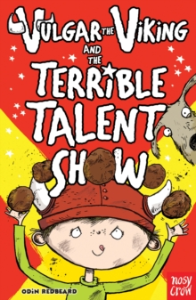 Vulgar the Viking and the Terrible Talent Show, Paperback Book
