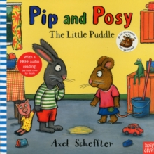 Pip and Posy: The Little Puddle, Paperback Book