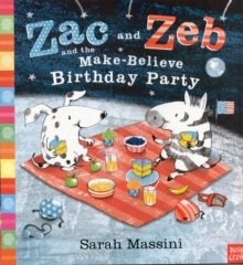Zac and Zeb and the Make Believe Birthday Party, Paperback Book