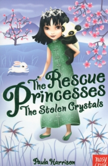The Rescue Princesses: The Stolen Crystals, Paperback Book