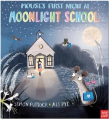 Mouse's First Night at Moonlight School, Paperback Book