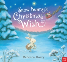 Snow Bunny's Christmas Wish, Paperback Book