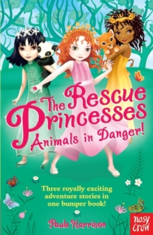 The Rescue Princesses: Animals in Danger, Paperback / softback Book