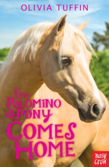 The Palomino Pony Comes Home, Paperback / softback Book