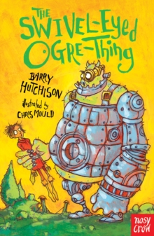 The Swivel-Eyed Ogre-Thing, Paperback Book