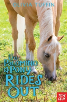 The Palomino Pony Rides Out, Paperback / softback Book