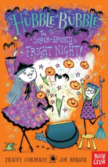 Hubble Bubble: The Super Spooky Fright Night, Paperback Book
