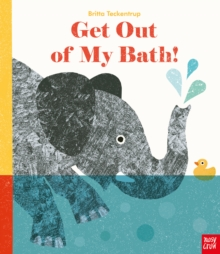 Get Out Of My Bath!, Hardback Book