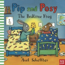 Pip and Posy: The Bedtime Frog, Paperback Book