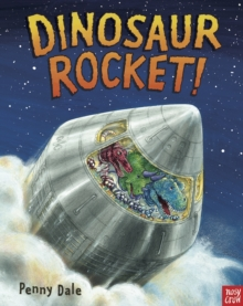 Dinosaur Rocket!, Board book Book