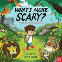 What's More Scary?, Hardback Book