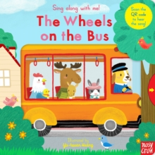 Sing Along With Me! The Wheels on the Bus, Board book Book