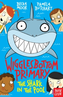 Wigglesbottom Primary: The Shark in the Pool, Paperback Book