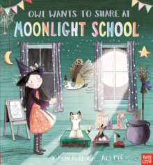 Owl Wants to Share at Moonlight School, Paperback / softback Book