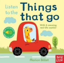 Listen to the Things That Go, Board book Book