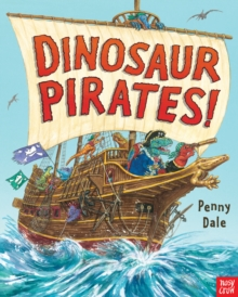 Dinosaur Pirates!, Hardback Book