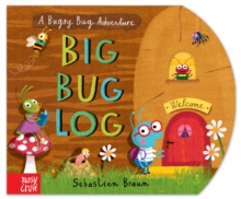 The Big Bug Log, Board book Book
