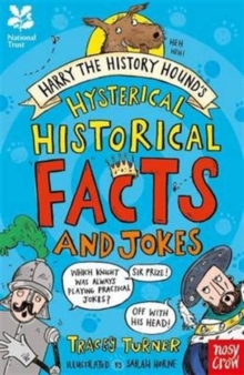 National Trust: Harry the History Hound's Hysterical Historical Facts and Jokes, Paperback Book