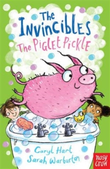 The Invincibles: The Piglet Pickle, Paperback Book