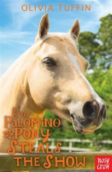 The Palomino Pony Steals the Show, Paperback Book