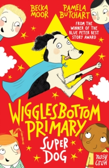 Wigglesbottom Primary: Super Dog!, Paperback / softback Book
