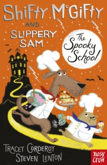 Shifty McGifty and Slippery Sam: The Spooky School : Two-colour fiction for 5+ readers, Paperback / softback Book