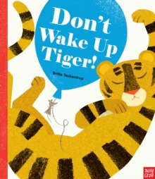 Don't Wake Up Tiger!, Hardback Book