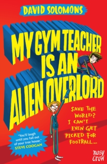 My Gym Teacher Is an Alien Overlord, Paperback Book