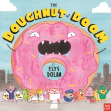 The Doughnut of Doom, Hardback Book