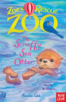 Zoe's Rescue Zoo: The Scruffy Sea Otter, Paperback Book