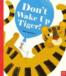Don't Wake Up Tiger!, Paperback Book