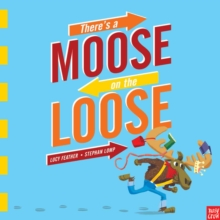 There's a Moose on the Loose, Paperback / softback Book