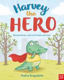 Harvey the Hero, Paperback Book