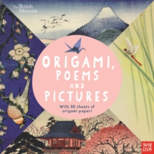British Museum: Origami, Poems and Pictures - Celebrating the Hokusai Exhibition at the British Museum, Paperback / softback Book