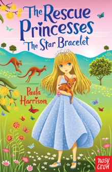 Rescue Princesses: The Star Bracelet, Paperback / softback Book