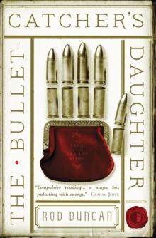 The Bullet-Catcher's Daughter, Paperback Book