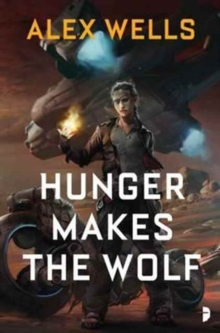 Hunger Makes the Wolf, Paperback Book