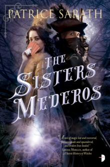 The Sisters Mederos : A Tale of Port Saint Frey, Paperback / softback Book