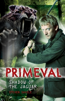 Primeval - Shadow of the Jaguar, Paperback Book