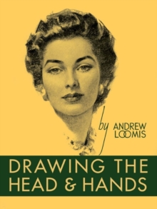 Drawing the Head and Hands, Hardback Book