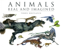Animals Real and Imagined, Paperback Book
