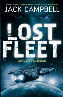 Lost Fleet - Dauntless (Book 1), Paperback Book