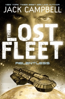 Lost Fleet - Relentless (Book 5), Paperback Book